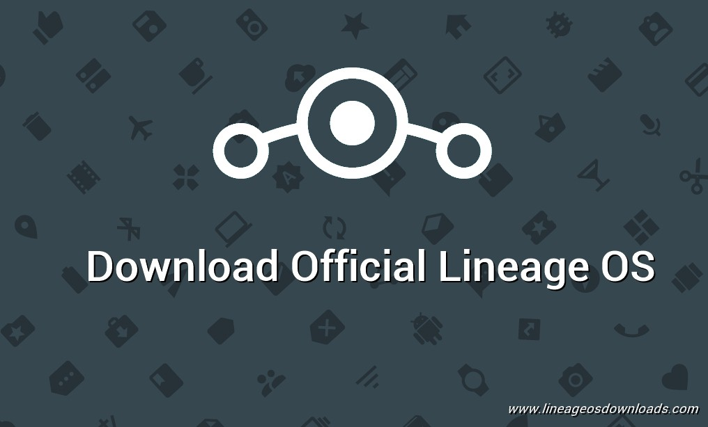Download Official LeEco Le Max 2 Lineage OS 14 1 [x2] [7 1 2