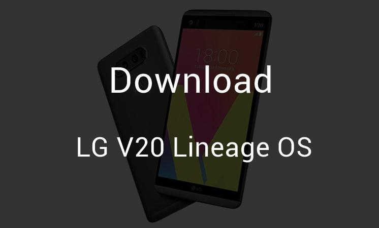 Download Sprint LG V20 Lineage OS 14 1 [LS997] [Android 7 1